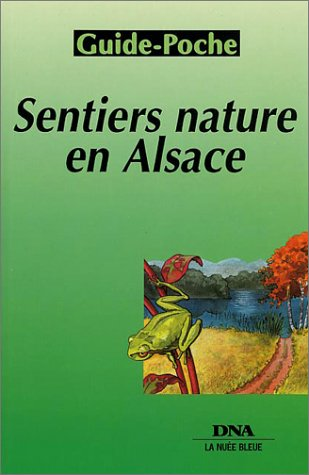 Plan de ville : Alsace, sentiers nature par Plans Dernières Nouvelles d'Alsace