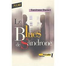 Le Blues de Sandrone