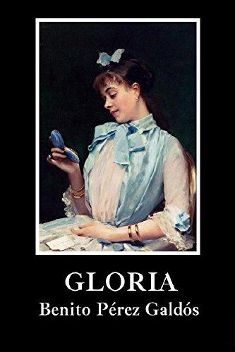 Gloria ( ilustrado ) por Benito Pérez Galdós