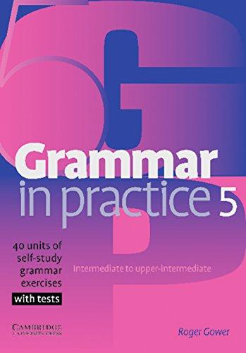 Grammar in Practice 5: Book 5
