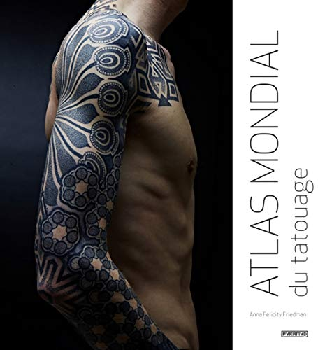Télécharger Atlas mondial du tatouage PDF eBook authorname