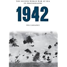 1942 The Second World War at Sea in photographs