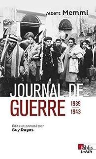 Journal de guerre 1939-1943 par Albert Memmi
