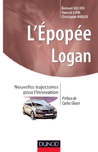 L'épopée LOGAN (Stratégies et management)