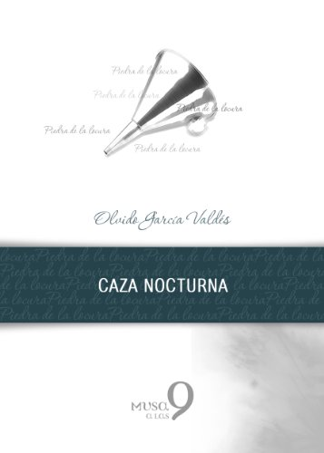 Caza nocturna (Piedra de la locura) por Olvido García Valdés