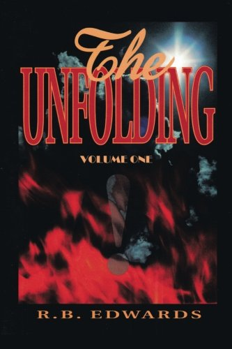 The Unfolding: v. 1