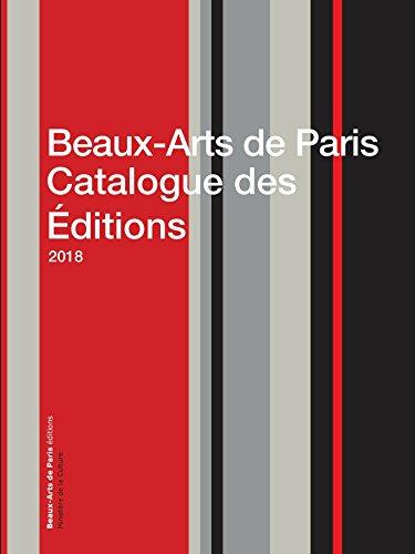 Couverture du livre Beaux-Arts de Paris Catalogue des Éditions 2018
