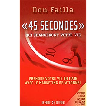 '45 secondes' qui changeront votre vie NE