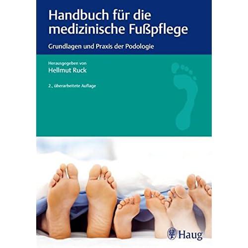PDF] Handbuch für die medizinische Fußpflege: Grundlagen und Praxis ...