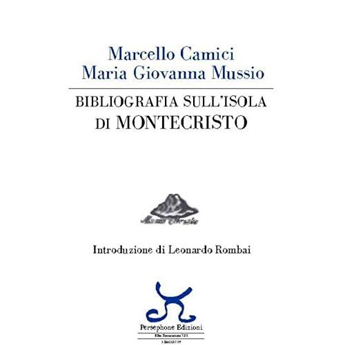 Bibliografia Sull'isola Di Montecristo