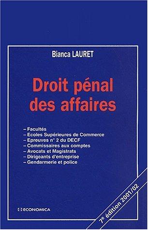 Droit penal des affaires (7e ed.) par Bianca Lauret