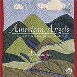 American Angels - Musique sacrée anglo-américaine