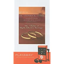 The 7 Habits of Highly Effective Marriage [With Headphones] (Playaway Adult Nonfiction)