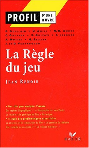 Profil d'une oeuvre : La règle du jeu, Renoir