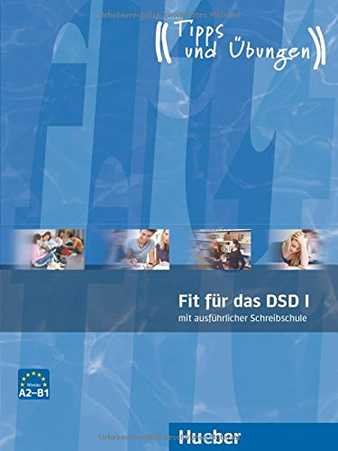 Fit für das DSD. Übungsbuch. Con CD Audio. Per le Scuole superiori: Fit für das DSD. Übungsbuch. Con Audio Scaricabile. Per le Scuole superiori: 1 Fit für das DSD. Übungsbuch. Con CD Audio. Per le Scuole superiori: Fit für das DSD. Übungsbuch. Con Audio Scaricabile. Per le Scuole superiori: 1 41EB5PfbL 2BL