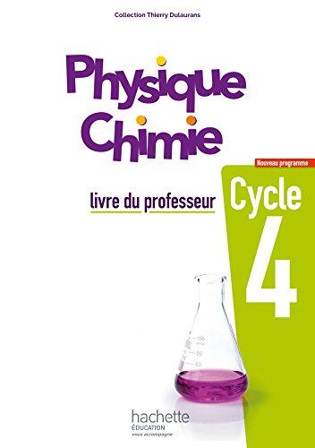 Physique-Chimie cycle 4 / 5e, 4e, 3e - Livre du professeur - d. 2017