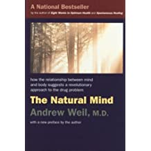 Natural Mind: A New Way of Looking at Drugs and the Higher Consciousness