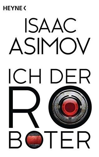 Buchseite und Rezensionen zu 'Ich, der Roboter' von Isaac Asimov