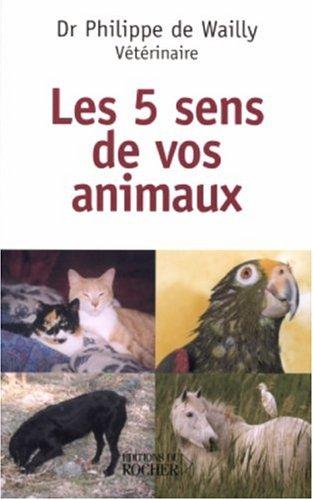 Les cinq sens de nos animaux