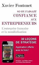 Si on faisait confiance aux entrepreneurs: L'entreprise française et la mondialisation
