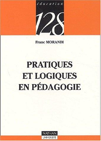 Pratiques et logiques en pdagogie