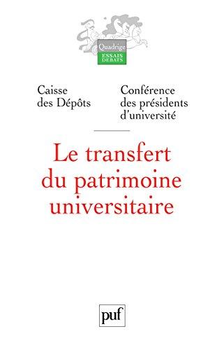 Le transfert du patrimoine universitaire (Quadrige) par Caisse des Dépôts Et Consignations