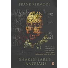 Shakespeare's Language by Frank Kermode (2001-04-05)
