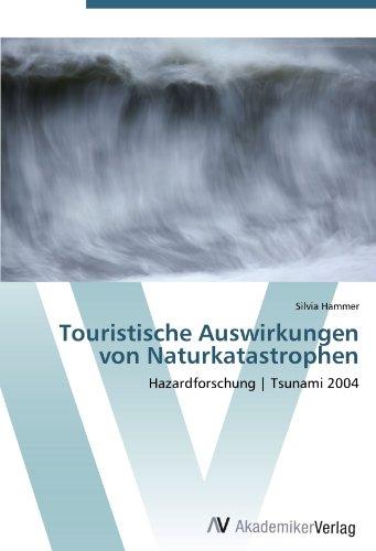 Touristische Auswirkungen von Naturkatastrophen: Hazardforschung | Tsunami 2004