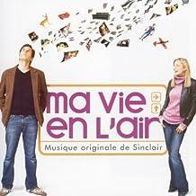 Ma Vie En L'Air (Bof)