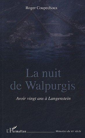 La nuit de Walpurgis : Avoir vingt ans à Langenstein