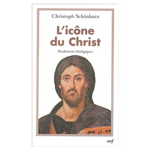 L'Icône du Christ : Fondements théologiques