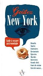 Goûtez New York - Guide à voyager gastronomique