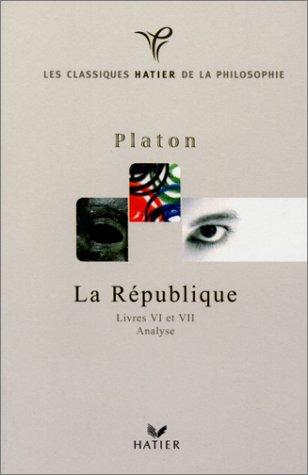 Platon : la République, livres VI et VII