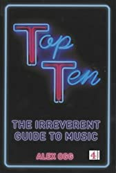 Top Ten: The Irreverent Guide to Music