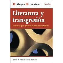 Literatura y transgresión (Diálogos Hispánicos)