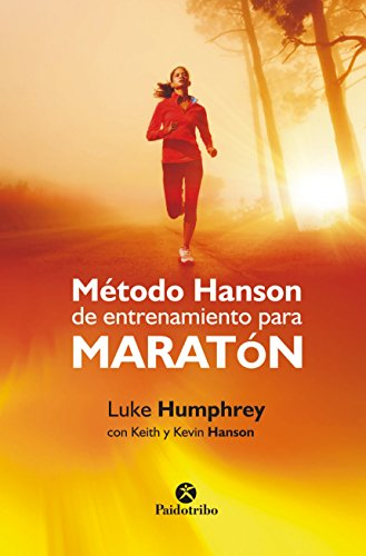 Método Hanson de entrenamiento para maratón (Deportes nº 90) por Luke Humphrey