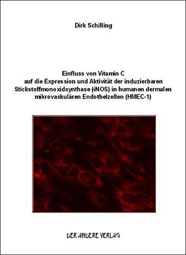 Einfluss von Vitamin C auf die Expression und Aktivität der induzierbaren Stickstoffmonoxidsynthase (iNOS) in humanen dermalen mikrovaskulären Endothelzellen (HMEC-1)