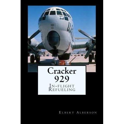Cracker 929: In-flight Refueling by Elbert Alberson (2015-09-09)