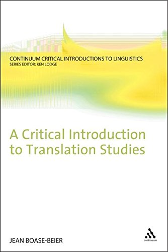 A Critical Introduction to Translation Studies (Continuum Critical Introductions to Linguistics)