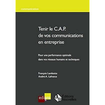 Tenir le C.A.P de vos communications en entreprise