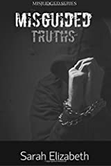 Misguided Truths: Volume 3 (MIsjudged) Paperback