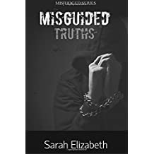 Misguided Truths: Volume 3 (MIsjudged)