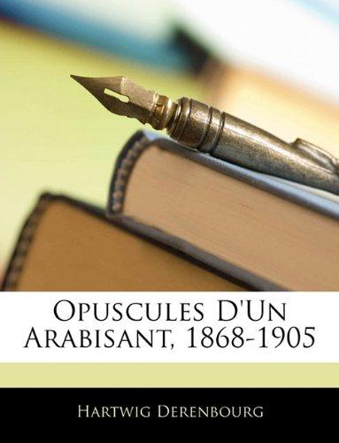 Opuscules D'un Arabisant, 1868-1905