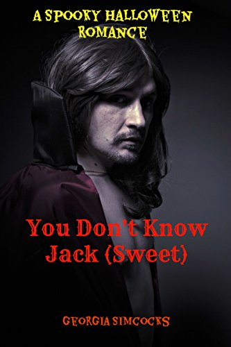 You Don't Know Jack (Sweet): A Clean and Sweet Halloween Romance Story (English Edition)