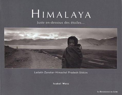 Himalaya : Juste en-dessous des étoiles.