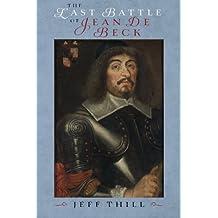 The Last Battle of Jean De Beck