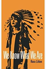 We Know What We Are Paperback