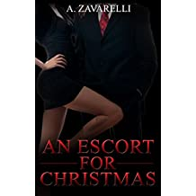 An Escort for Christmas: A Billionaire Novella