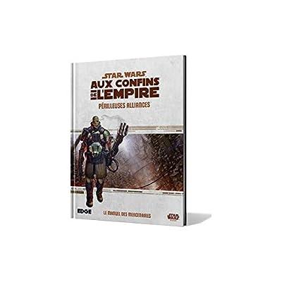 Star Wars - Aux Confins De L'empire - Périlleuses Alliances