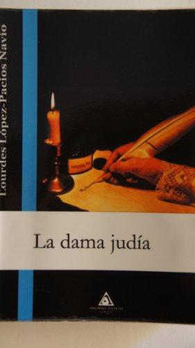 La Dama Judia por Lourdes Lopez-Pacios Navio